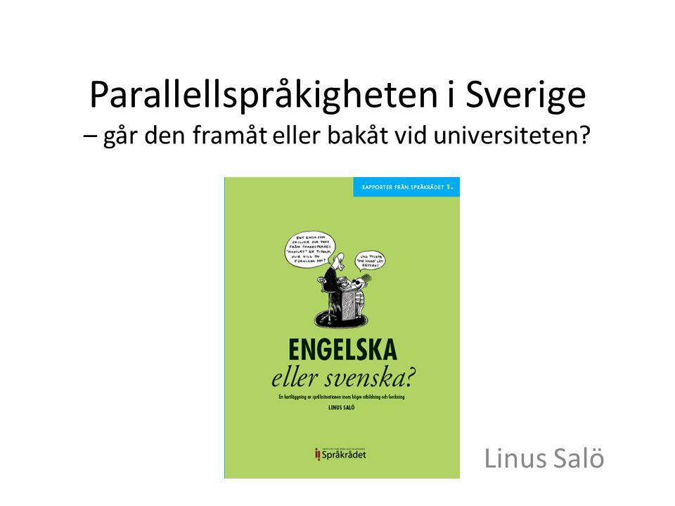 Parallellspråkigheten i Sverige – går den framåt eller bakåt vid universiteten