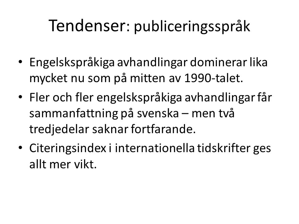 Tendenser: publiceringsspråk