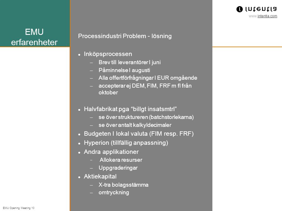 EMU erfarenheter Processindustri Problem - lösning Inköpsprocessen