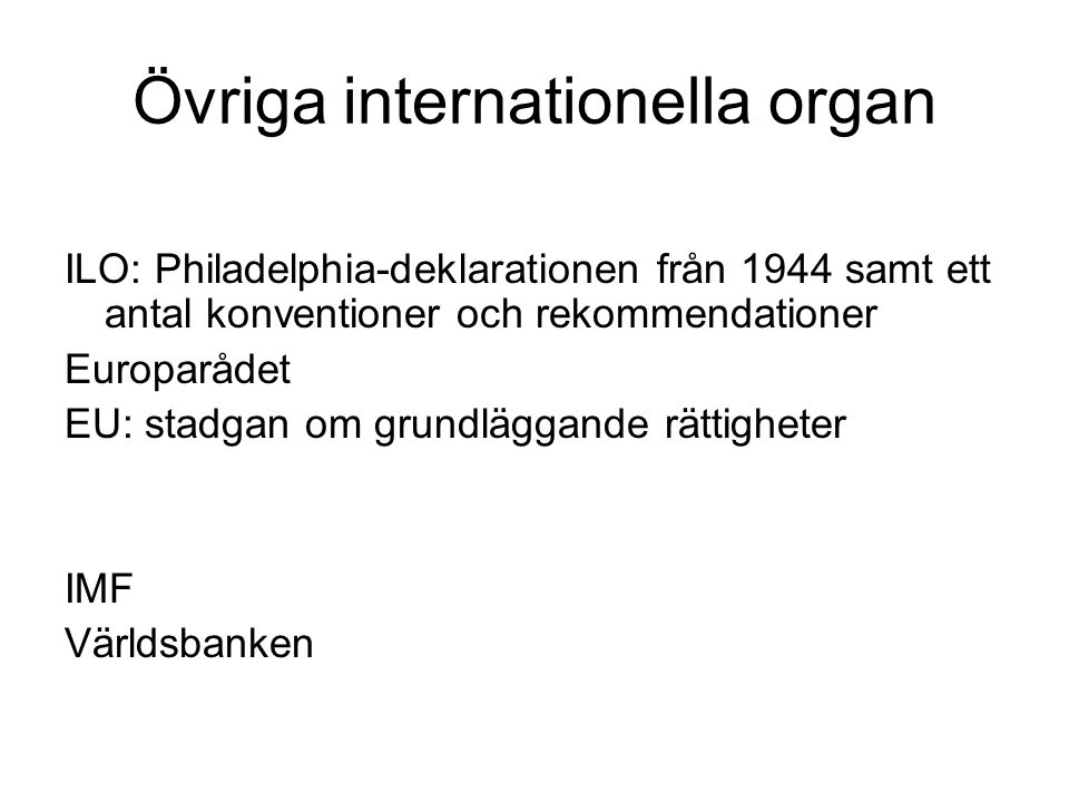 Övriga internationella organ