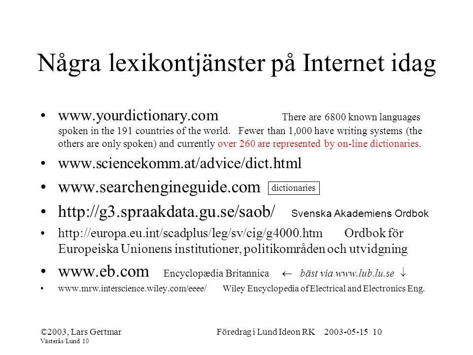 Några lexikontjänster på Internet idag