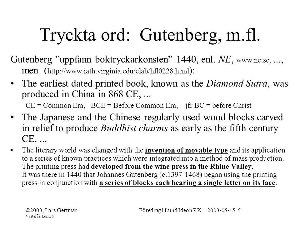 Tryckta ord: Gutenberg, m.fl.