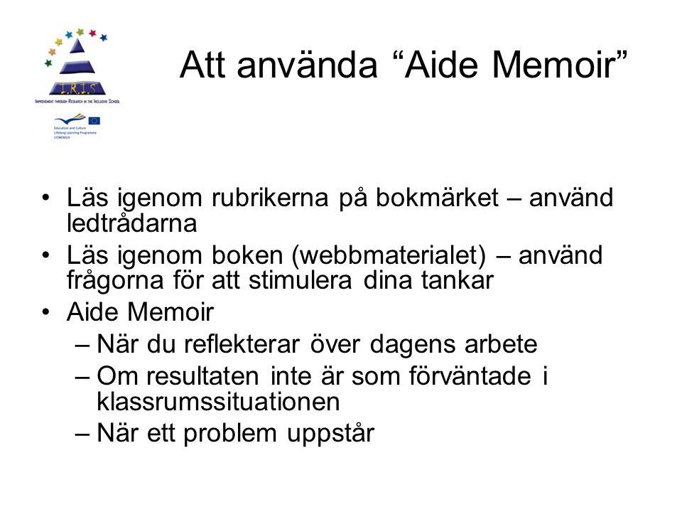 Att använda Aide Memoir