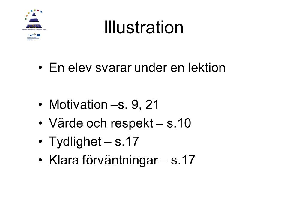 Illustration En elev svarar under en lektion Motivation –s. 9, 21