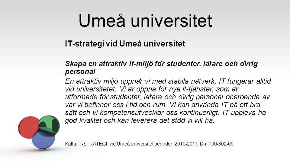 Umeå universitet IT-strategi vid Umeå universitet