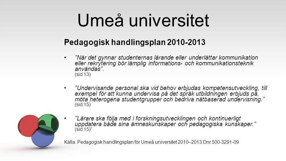 Umeå universitet Pedagogisk handlingsplan 2010-2013