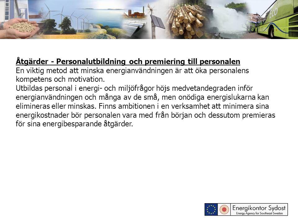 Åtgärder - Personalutbildning och premiering till personalen