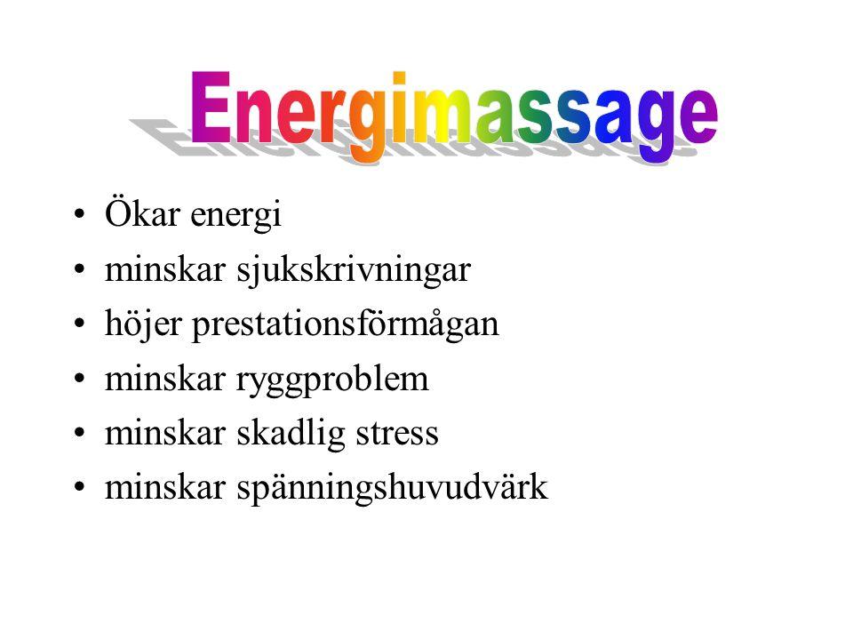 Energimassage Ökar energi minskar sjukskrivningar