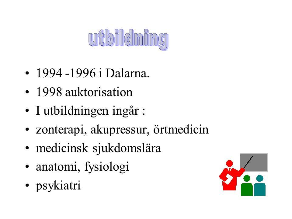 utbildning 1994 -1996 i Dalarna. 1998 auktorisation