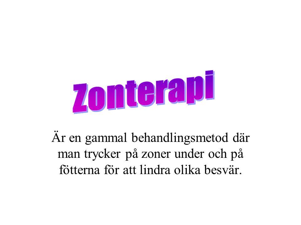 Zonterapi Är en gammal behandlingsmetod där man trycker på zoner under och på fötterna för att lindra olika besvär.