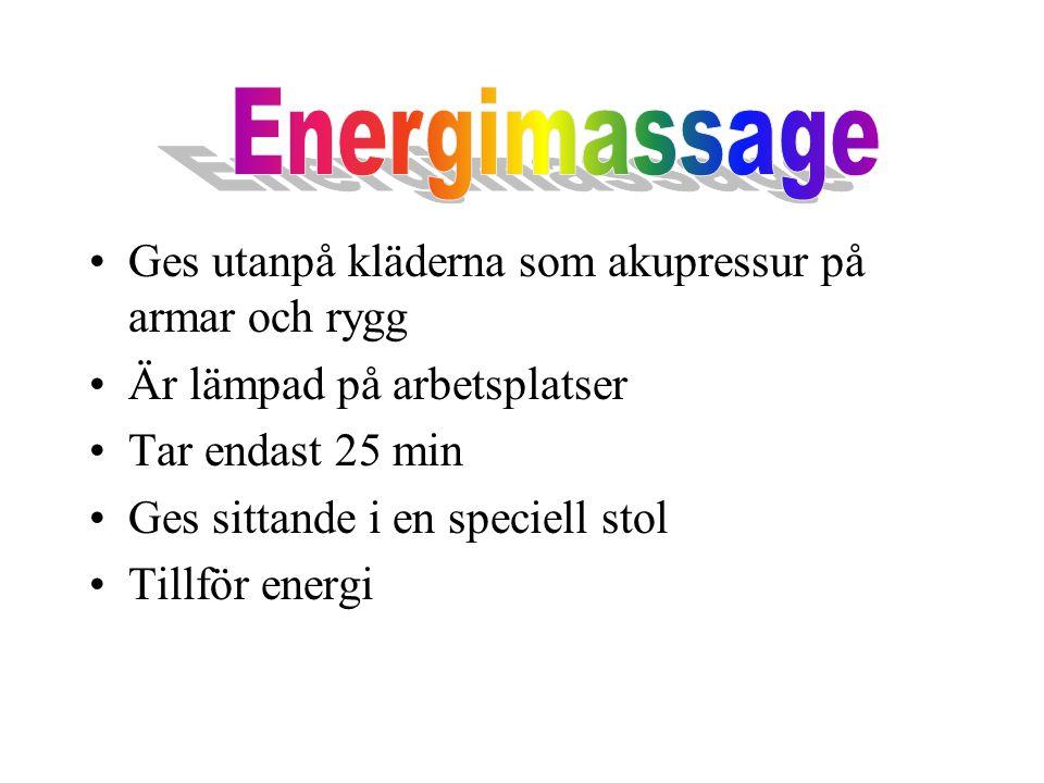 Energimassage Ges utanpå kläderna som akupressur på armar och rygg