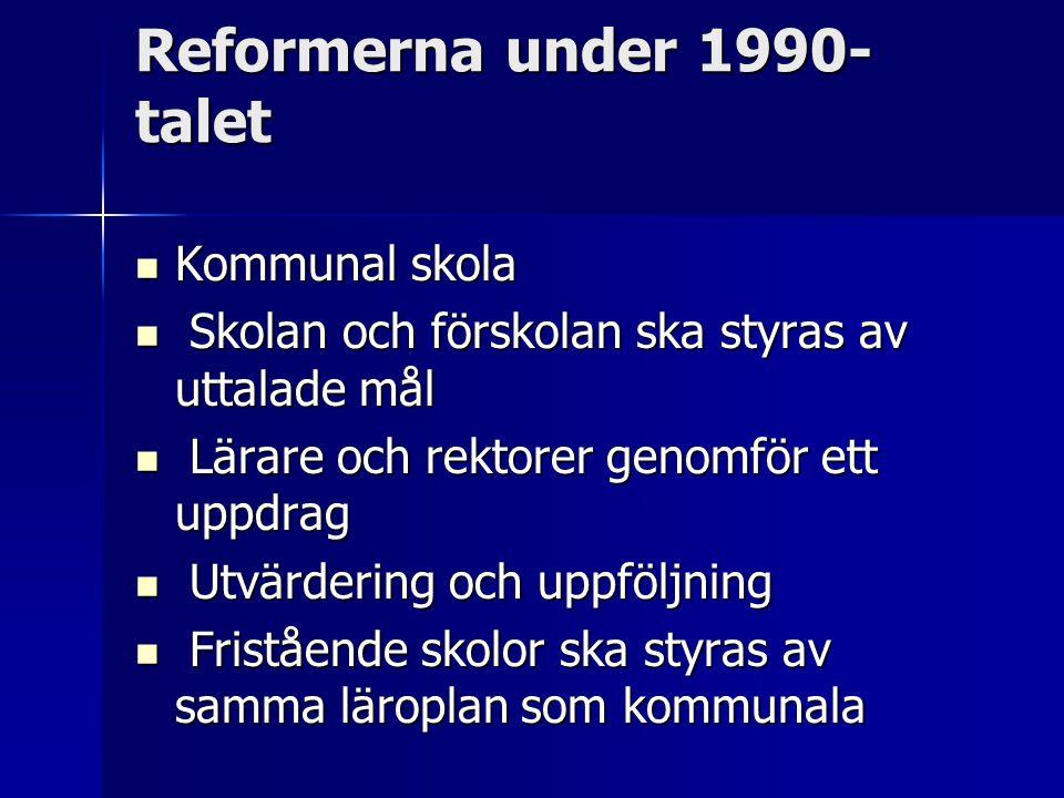 Reformerna under 1990-talet