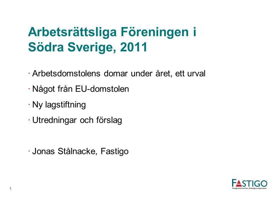 Arbetsrättsliga Föreningen i Södra Sverige, 2011