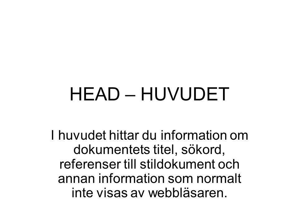 HEAD – HUVUDET