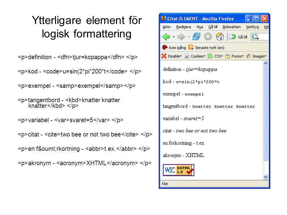 Ytterligare element för logisk formattering
