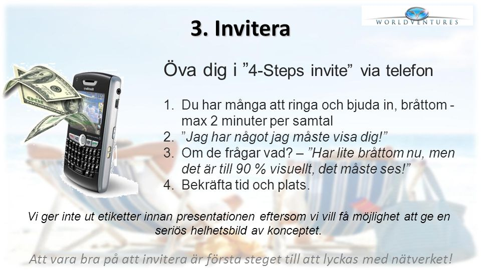 3. Invitera Öva dig i 4-Steps invite via telefon