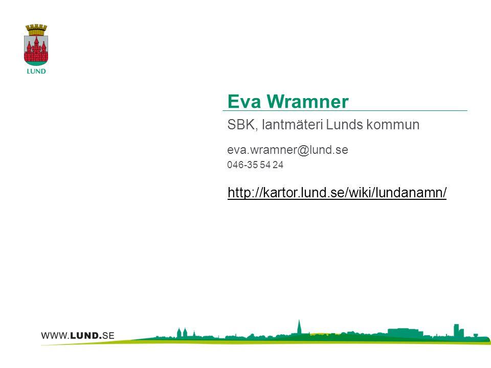 Eva Wramner SBK, lantmäteri Lunds kommun