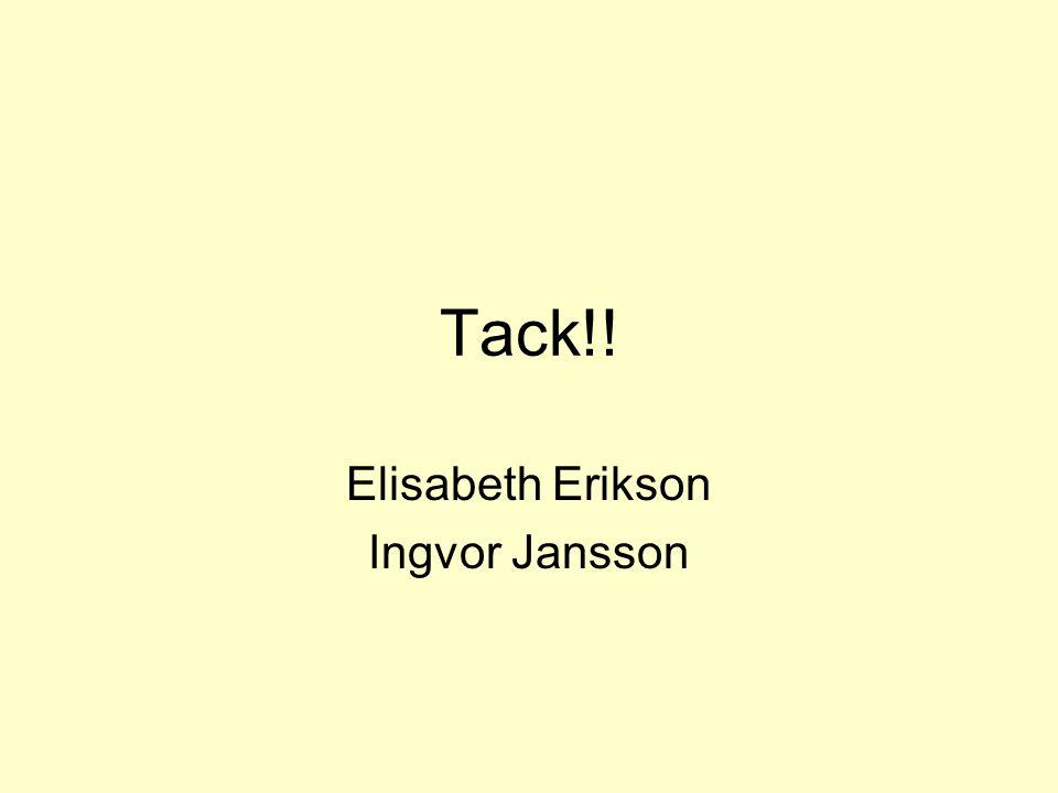 Elisabeth Erikson Ingvor Jansson
