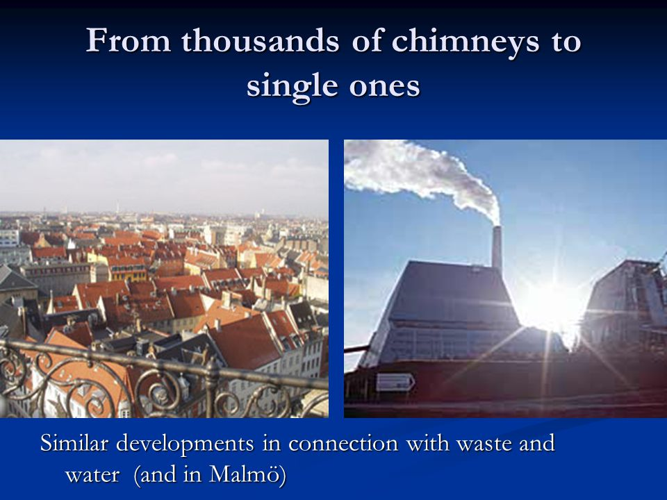 From thousands of chimneys to single ones