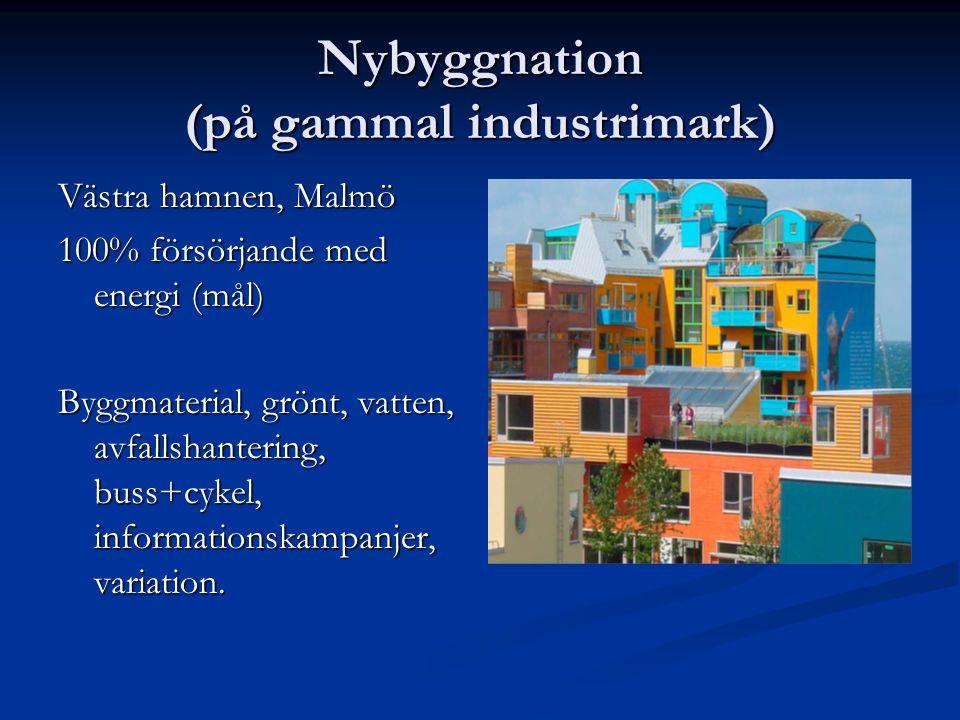 Nybyggnation (på gammal industrimark)