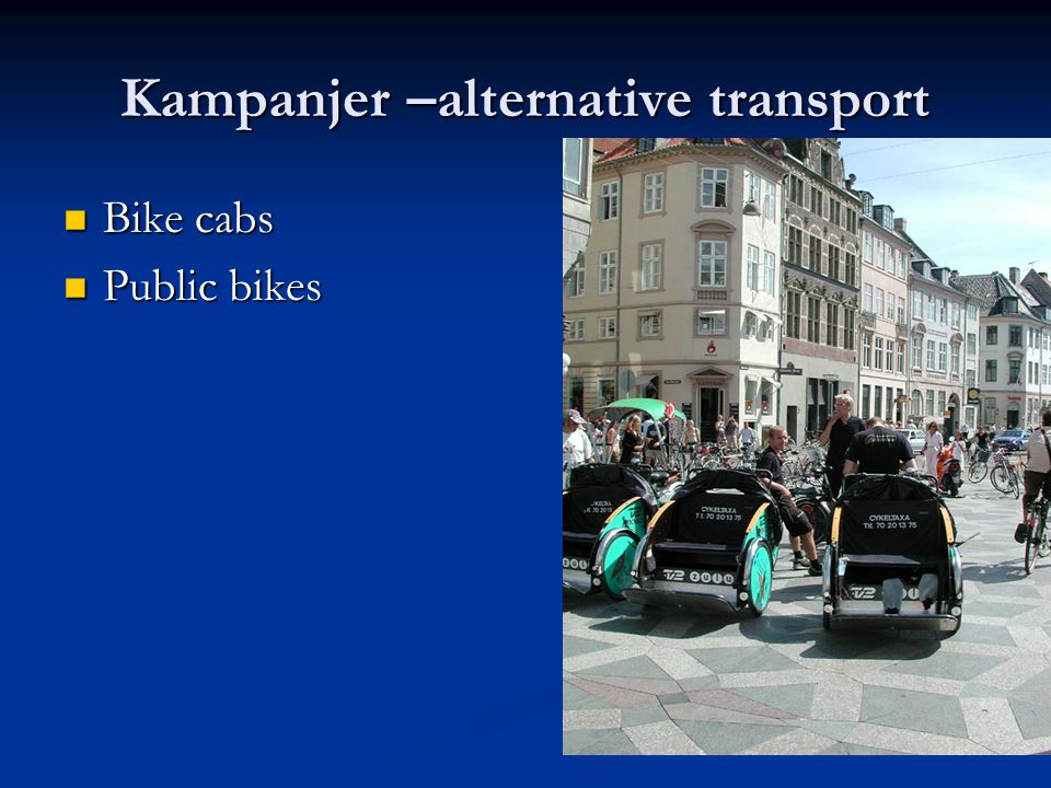 Kampanjer –alternative transport