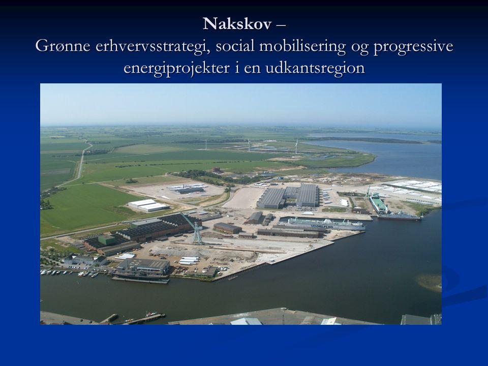 Nakskov – Grønne erhvervsstrategi, social mobilisering og progressive energiprojekter i en udkantsregion