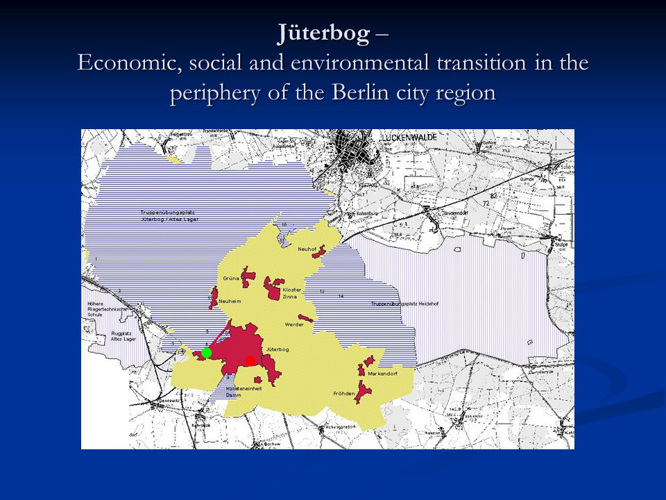Jüterbog – Economic, social and environmental transition in the periphery of the Berlin city region