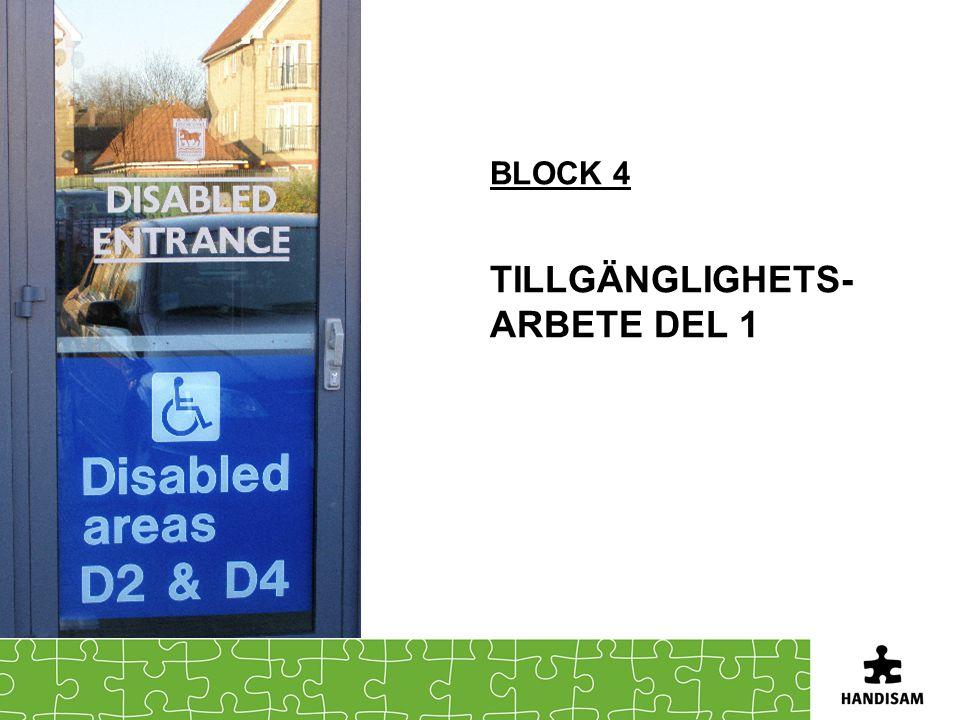 Block 4 Tillgänglighets-arbete del 1