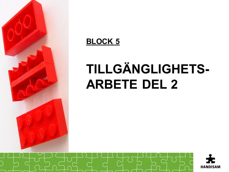 Block 5 Tillgänglighets-arbete del 2