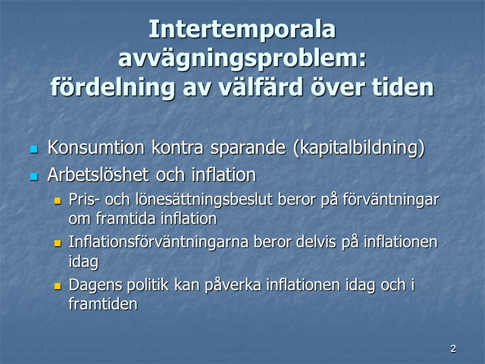 Intertemporala avvägningsproblem: fördelning av välfärd över tiden