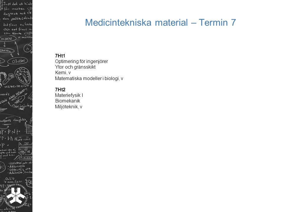 Medicintekniska material – Termin 7