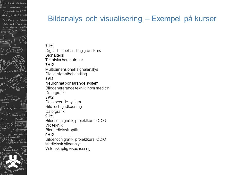 Bildanalys och visualisering – Exempel på kurser