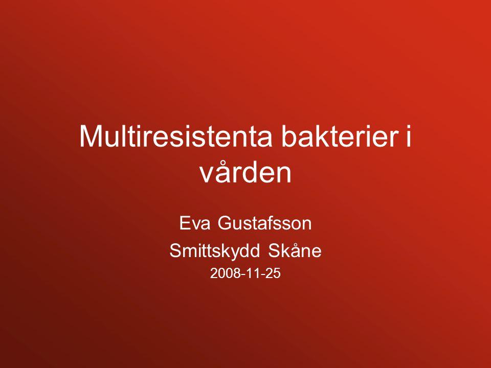 Multiresistenta bakterier i vården