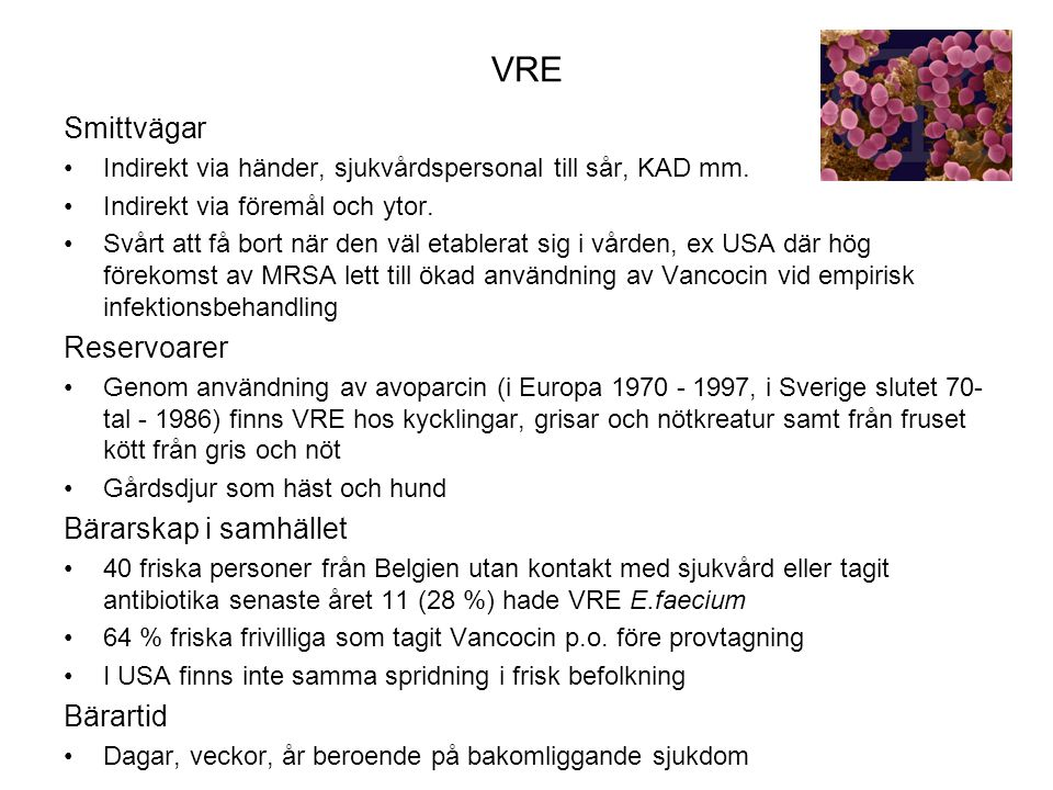VRE Smittvägar Reservoarer Bärarskap i samhället Bärartid