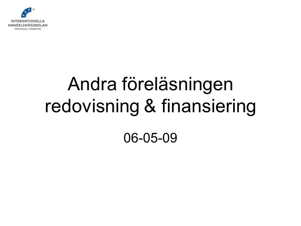 Andra föreläsningen redovisning & finansiering