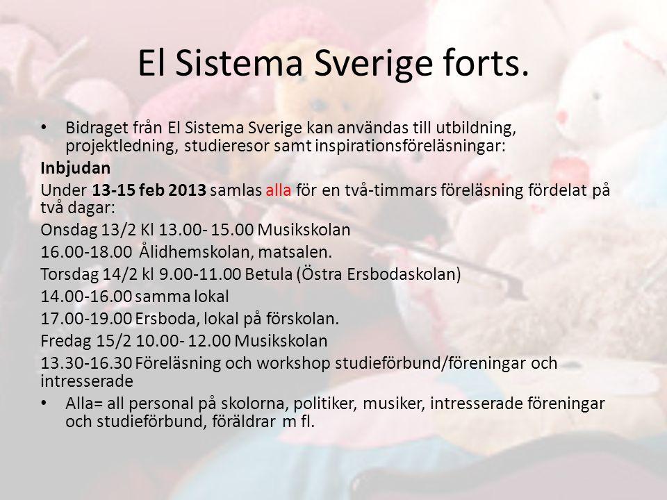 El Sistema Sverige forts.