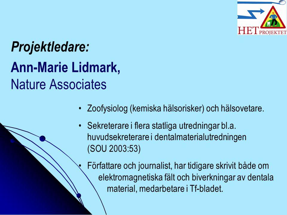 Projektledare: Ann-Marie Lidmark, Nature Associates