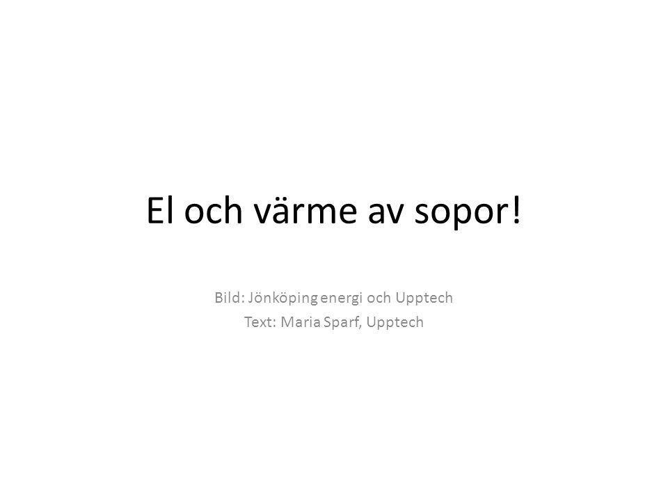 Bild: Jönköping energi och Upptech Text: Maria Sparf, Upptech