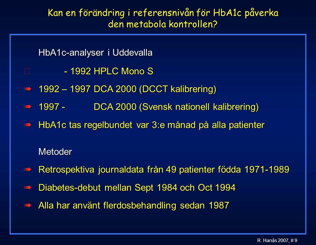 Kan en förändring i referensnivån för HbA1c påverka den metabola kontrollen