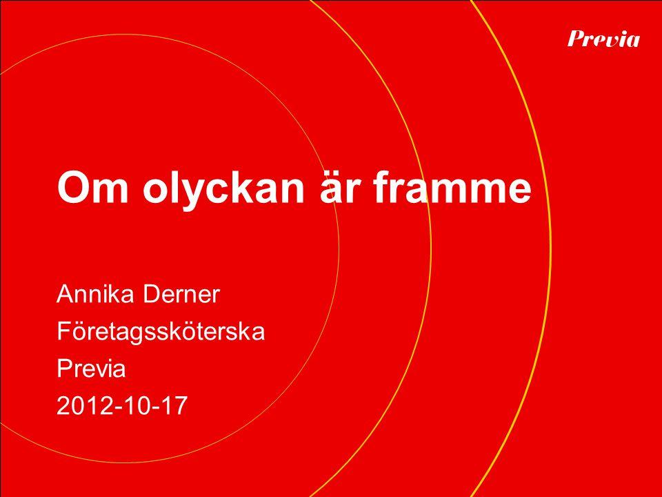 Annika Derner Företagssköterska Previa 2012-10-17