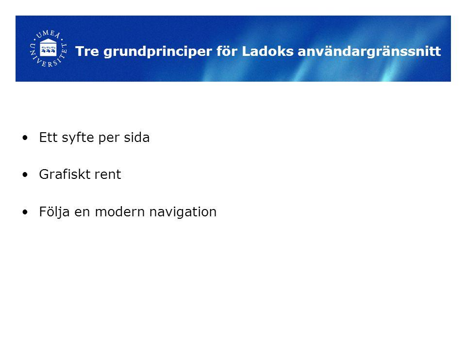 Tre grundprinciper för Ladoks användargränssnitt