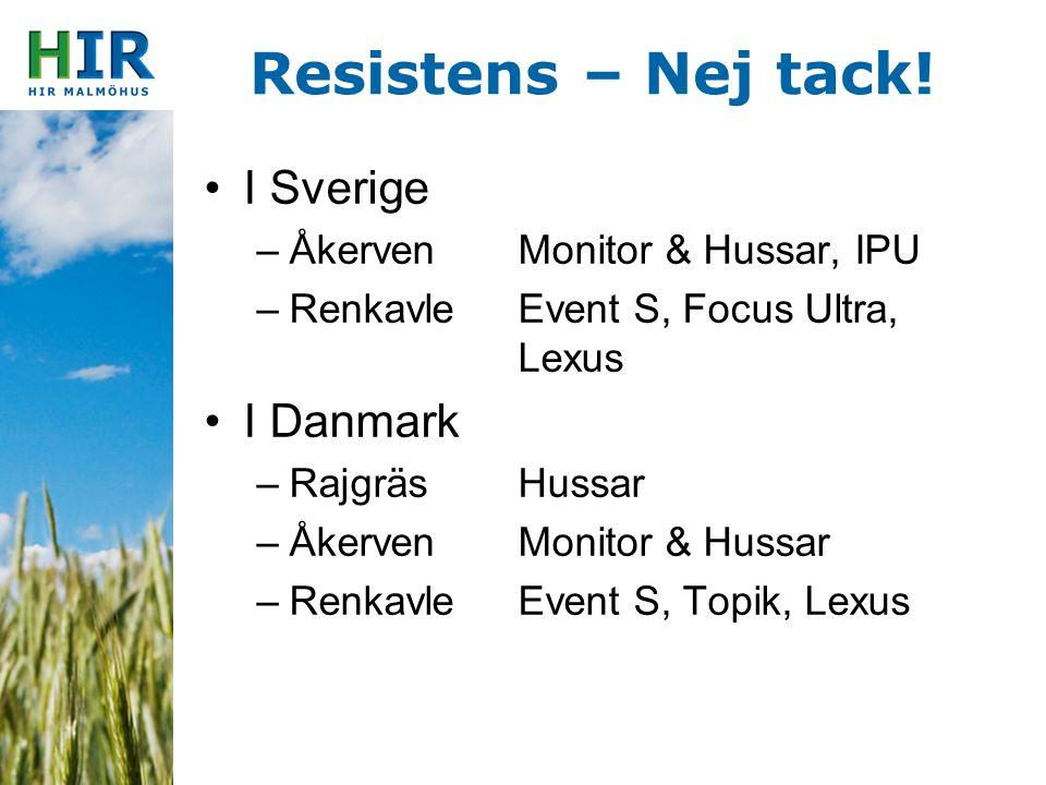Resistens – Nej tack! I Sverige I Danmark