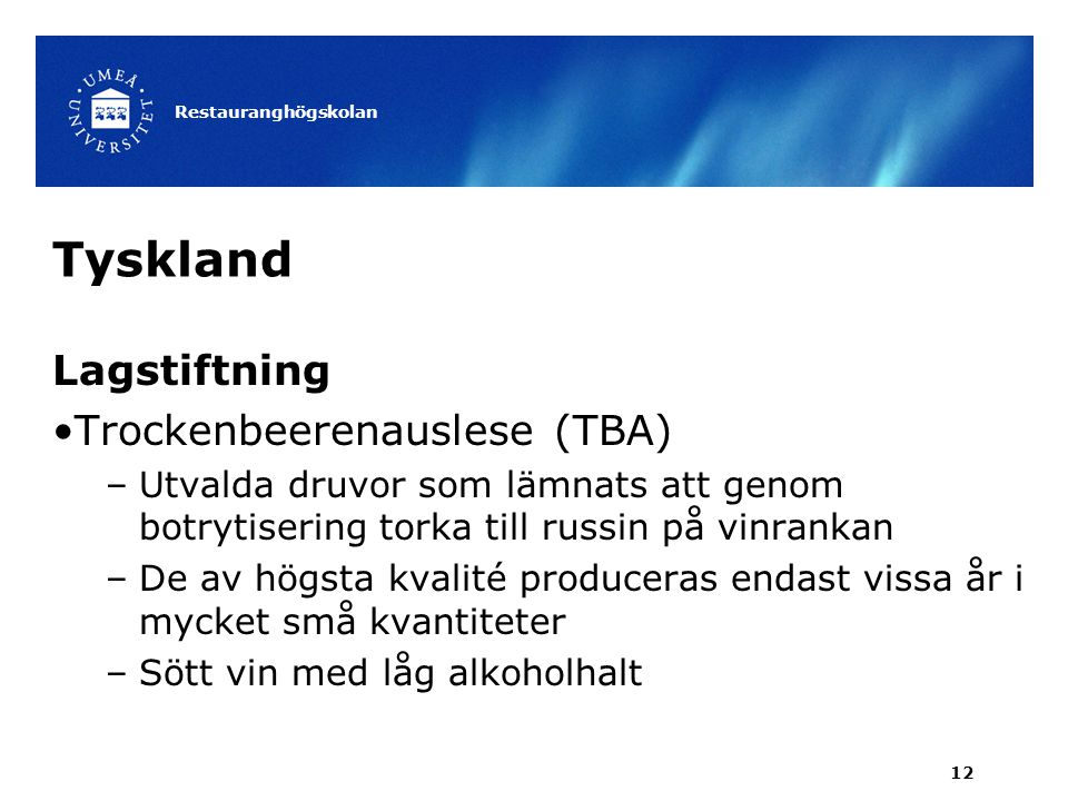 Tyskland Lagstiftning Trockenbeerenauslese (TBA)