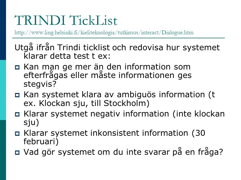 TRINDI TickList http://www. ling. helsinki