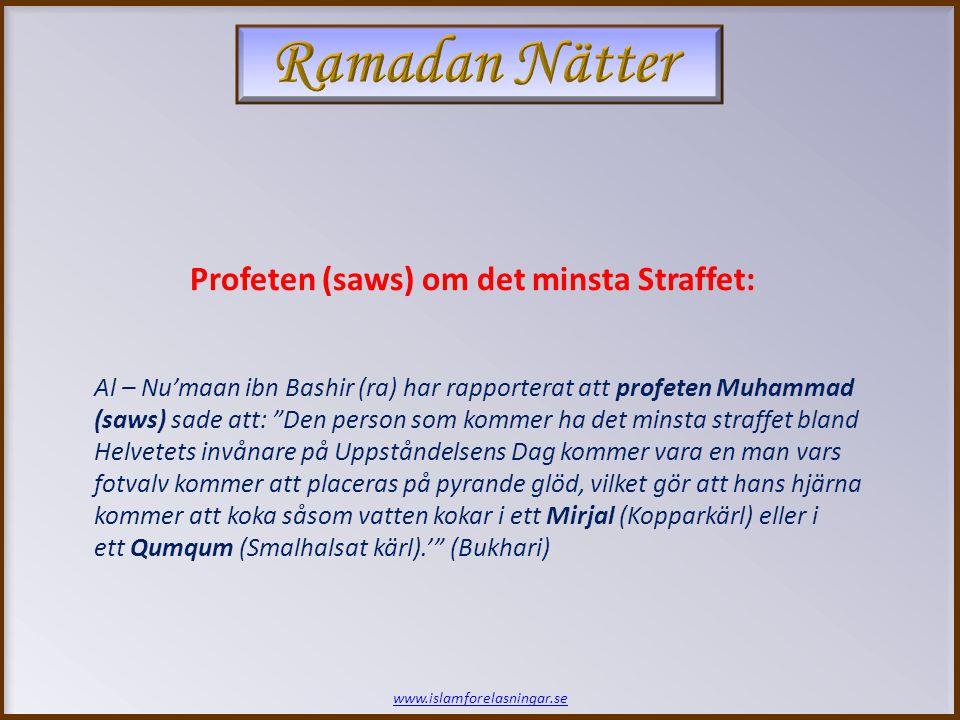 Ramadan Nätter Profeten (saws) om det minsta Straffet: