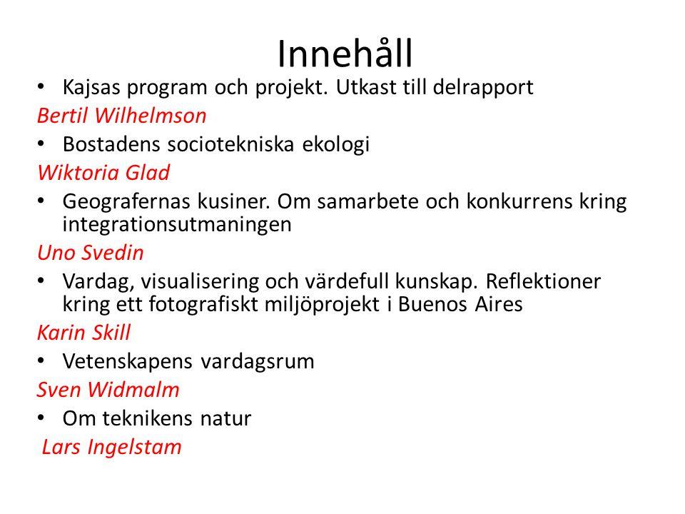 Innehåll Kajsas program och projekt. Utkast till delrapport