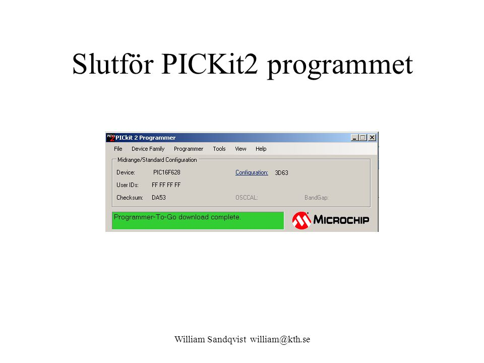Slutför PICKit2 programmet