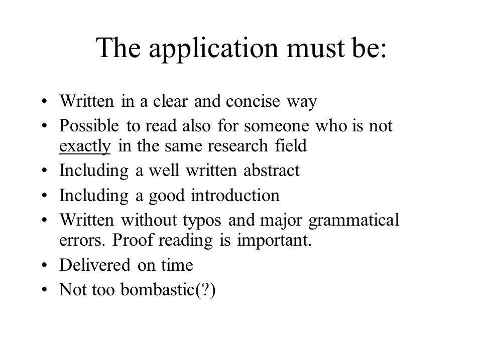 The application must be: