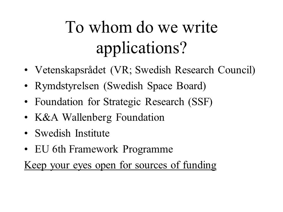 To whom do we write applications