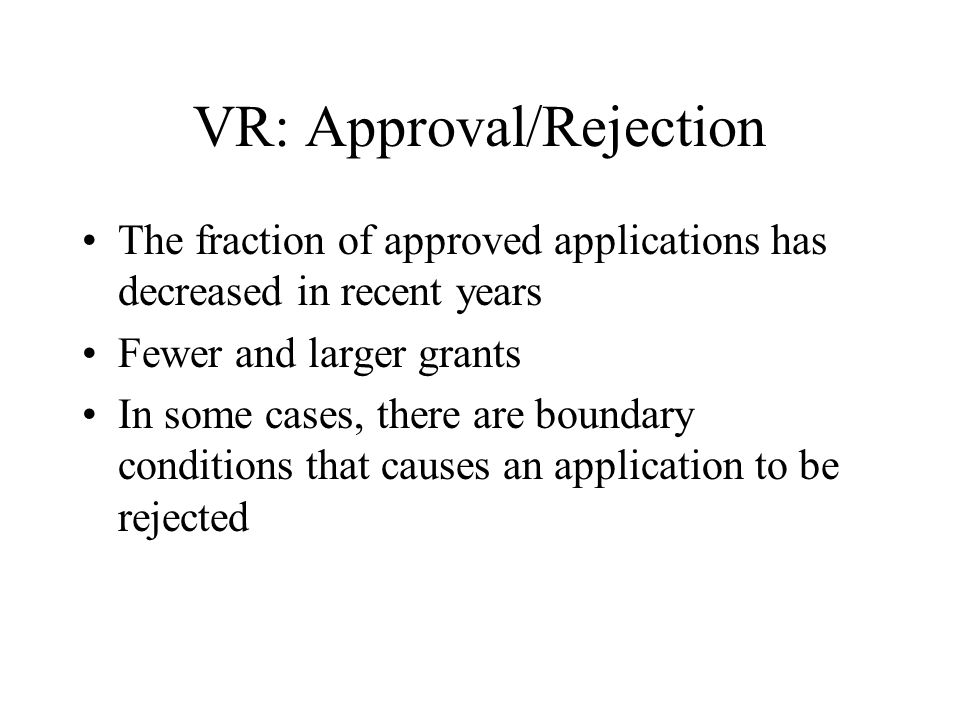 VR: Approval/Rejection